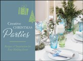 Creative Christmas Parties: Recipes & Inspiration for Your Holiday Event