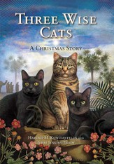 Three Wise Cats: A Christmas Story, Paperback