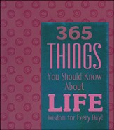 365 Things You Should Know About Life