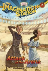 Adventures in Odyssey The Imagination Station® Series #2: Attack at the Arena eBook