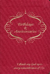 I Thank My God Upon Every Remembrance of You: Perpetual Birthday and Anniversary Planner - Slightly Imperfect