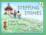 Stepping Stones: A Path to Critical Thinking Student Book 1,  Grades K-2