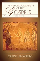 The Historical Reliability of the Gospels - PDF Download [Download]
