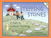 Stepping Stones: A Path to Critical Thinking Student Book 2,  Grades K-2