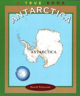 Antarctica: A True Book