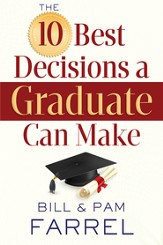 10 Best Decisions a Graduate Can Make, The - eBook