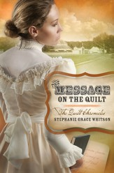 The Message on the Quilt, Quilt Chronicles Series #3