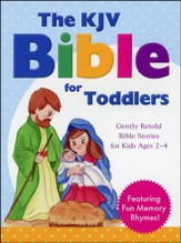 The KJV Bible for Toddlers: Gently Retold Bible   Stories for Kids Ages 2-4