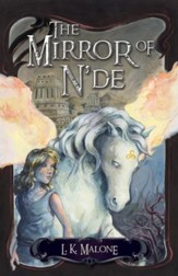 Mirror of N'de, The: A Novel - eBook