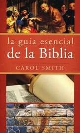 La Guia Esencial de la Biblia  (The Essential Guide to the Bible)