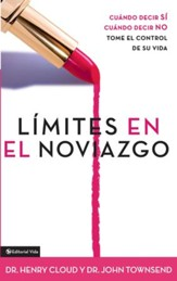 Limites en el Noviazgo: When to say YES. When to say NO. Take control of your life. - eBook