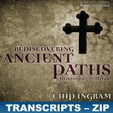 Rediscovering Ancient Paths to Intimacy With God Transcripts - ZIP Files [Download]
