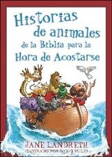 Historias de Animales de la Biblia para la Hora de Acostarse  (Bible Animal Stories for Bedtime)