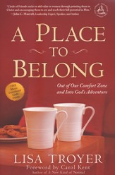 Place to Belong: Out of Our Comfort Zone and into God's Adventure
