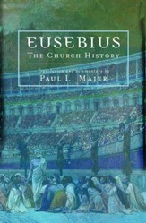 Eusebius: The Church History - eBook