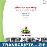 Effective Parenting in a Defective World Transcripts - ZIP Files [Download]