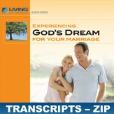 Experiencing God's Dream For Your Marriage Transcripts - ZIP Files [Download]
