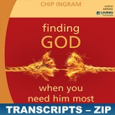 Finding God When You Need Him The Most Transcripts - ZIP Files [Download]
