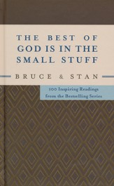 Best of God Is in the Small Stuff: 100 Inspiring Readings from the Bestselling Series