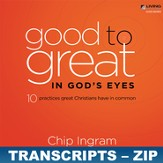 Good to Great in God's Eyes Transcripts - ZIP Files [Download]