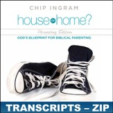 House or Home - Parenting Edition Transcripts - ZIP Files [Download]