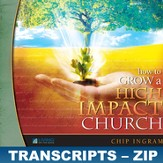 How To Grow A High Impact Church Transcripts - ZIP Files [Download]