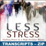 Less Stress Transcripts - ZIP Files [Download]