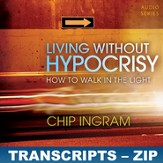 Living Without Hypocrisy Transcripts - ZIP Files [Download]
