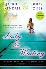 Lady in Waiting: Becoming God's Best While Waiting for Mr. Right - eBook