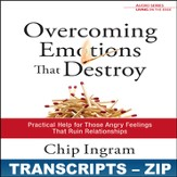 Overcoming Emotions That Destroy Transcripts - ZIP Files [Download]