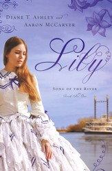 Lily, Song of the River Series #1