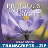 Precious in His Sight Transcripts - ZIP Files [Download]