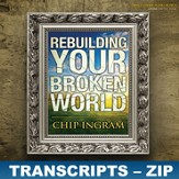 Rebuilding Your Broken World Transcripts - ZIP Files [Download]