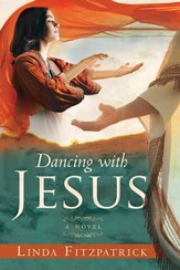 Dancing With Jesus: A Novel - eBook