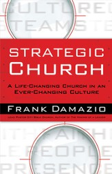 Strategic Church: A Life Changing Church in an Ever Changing Culture - eBook