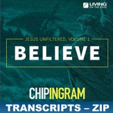 Believe: Jesus Unfiltered Transcripts - ZIP Files [Download]