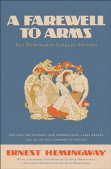 A Farewell to Arms: The Hemingway Library Edition - eBook