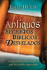 Antiguos Secretos Biblicos Desvelados, eLibro  (Unveiling Ancient Biblical Secrets, eBook)