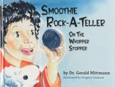 Smoothie Rock-A-Teller: On the Whopper-Stopper