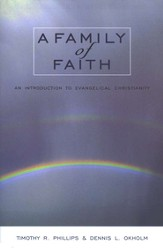 A Family of Faith: An Introduction to Evangelical Christianity