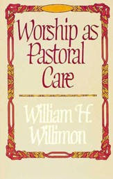 Worship as Pastoral Care - eBook