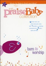 The Praise Baby Collection: Born to Worship DVD