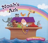 Noah's Ark: Bible Rhyme Time