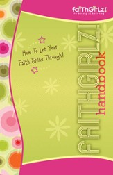 Faithgirlz Handbook, Updated and Expanded: How to Let Your Faith Shine Through / Enlarged - eBook