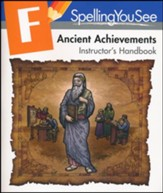 Spelling you See Level F: Ancient Achievements Instructor's  Handbook