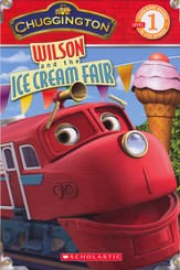 Chuggington Level 1 Reader: Wilson and the Ice Cream  Fair