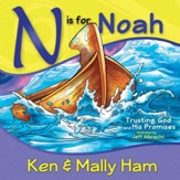 N is for Noah: Trusting God and His Promises - PDF Download [Download]