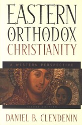 Eastern Orthodox Christianity: A Western Perspective - eBook