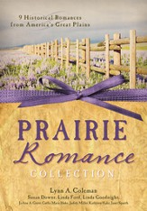 Prairie Romance Collection: 9 Historical Romances from America's Great Plains