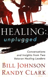 Healing Unplugged: Conversations and Insights from Two Veteran Healing Leaders - eBook